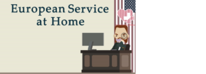 European Service at Home